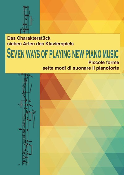 Cover: Seven Ways of Playing new Piano Music