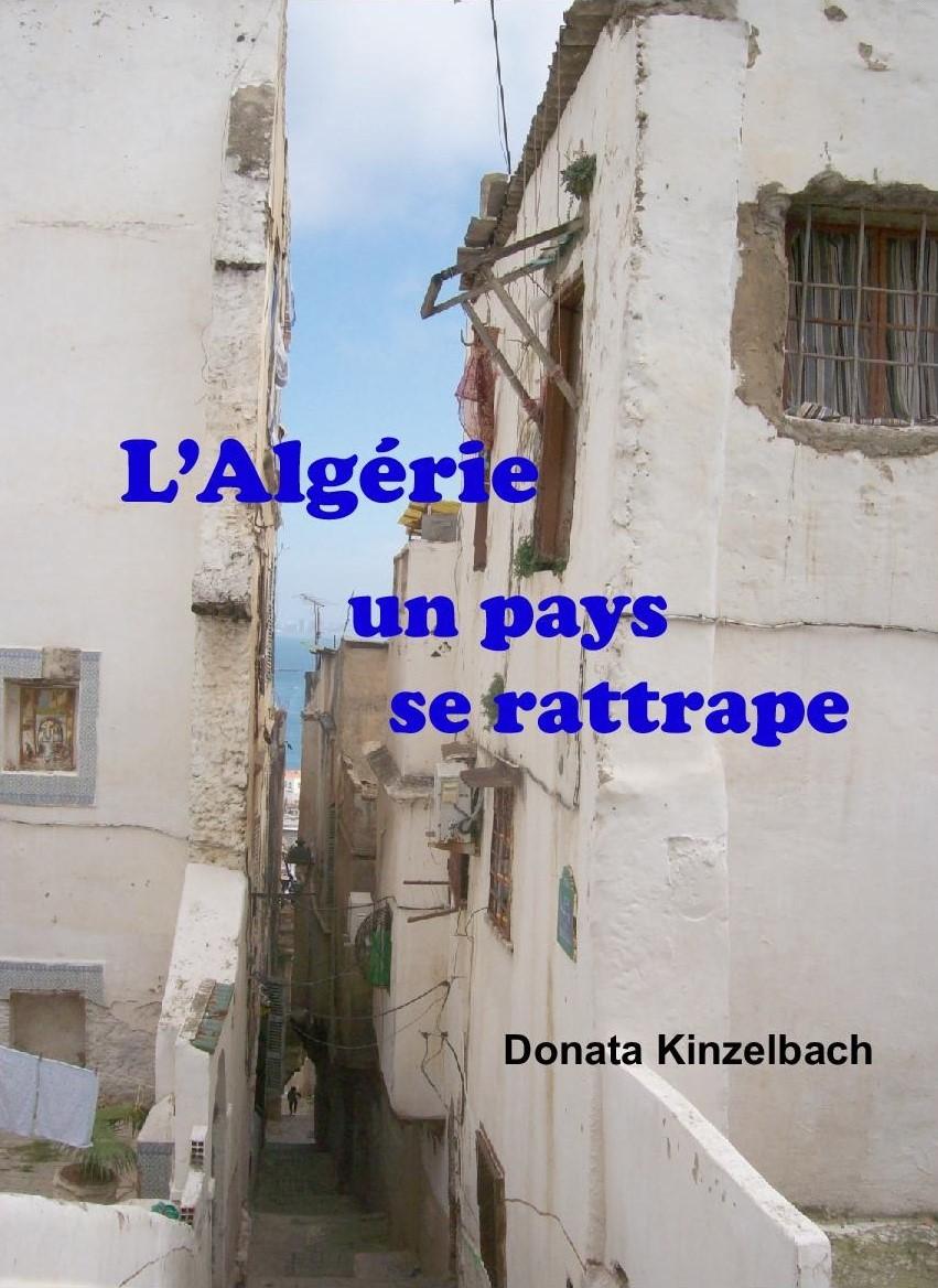 Buchcover - L'Algérie un pays se rattrape, Kinzelbach Verlag