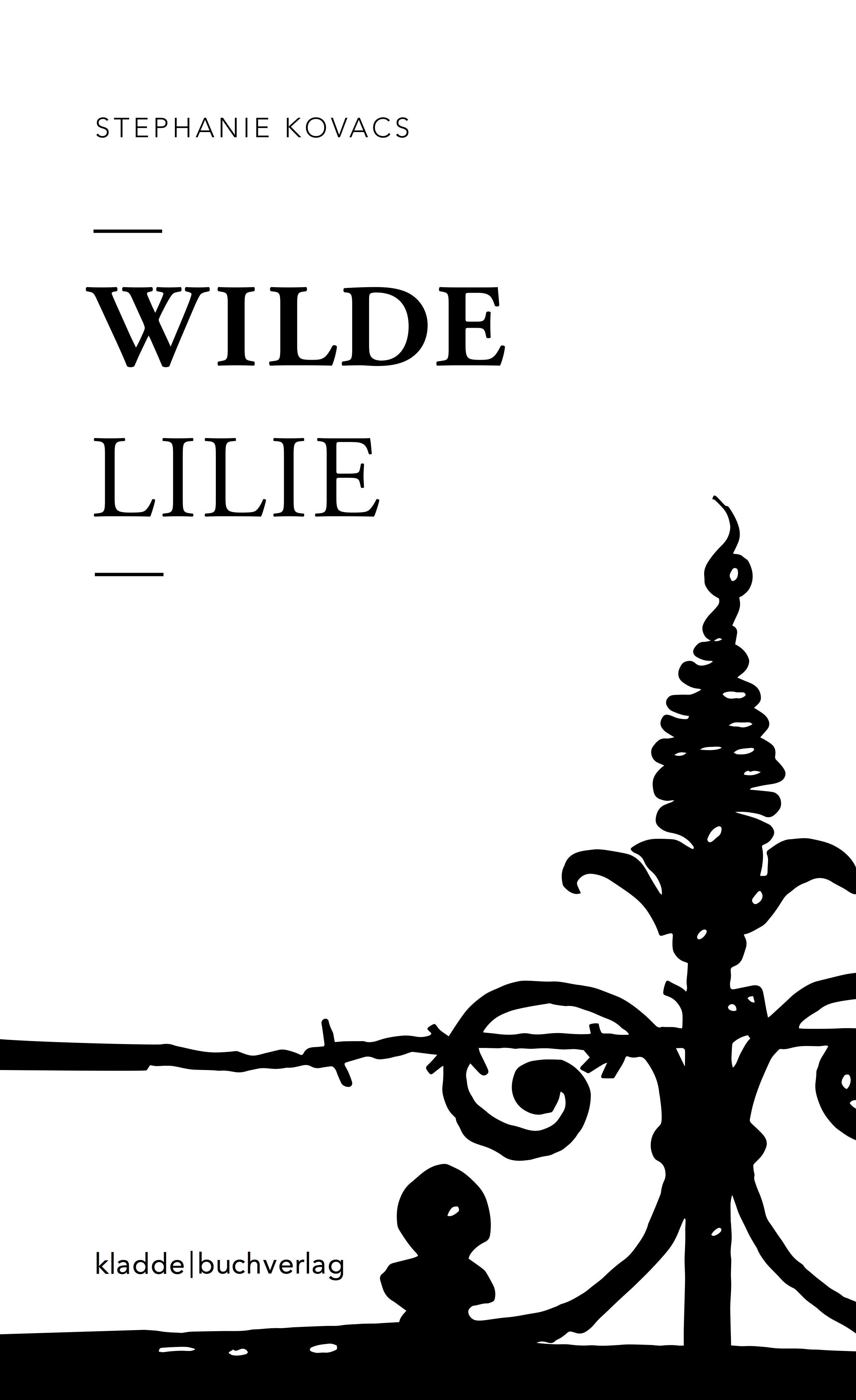 Buchcover - Wilde Lilie, kladdebuchverlag