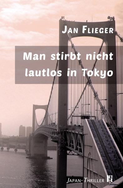 Buchcover - Man stirbt nicht lautlos in Tokyo
